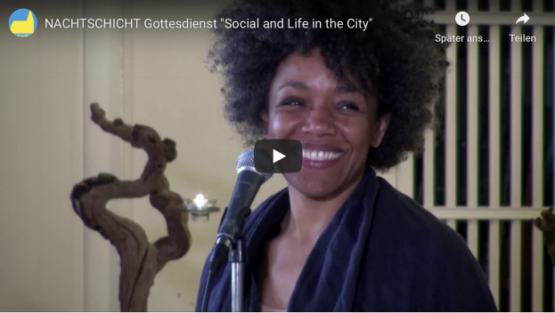 "NACHTSCHICHT Gottesdienst ""Social and Life in the City"""